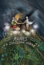 Agnes a Zakázaná hora