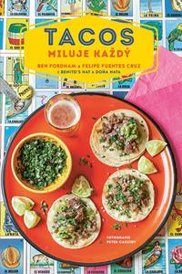 Tacos miluje každý