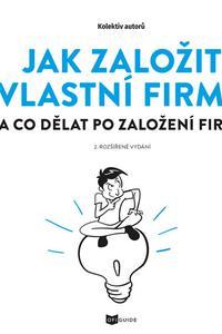 Jak založit vlastní firmu