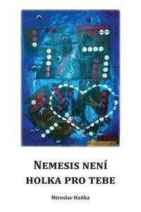 Nemesis není holka pro tebe