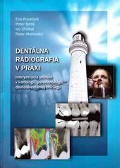Dentálna rádiografia v praxi