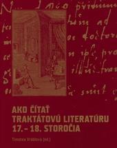 Ako čítať traktátovú literatúru 17. - 18. storočia