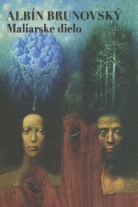Albín Brunovský - Maliarske dielo