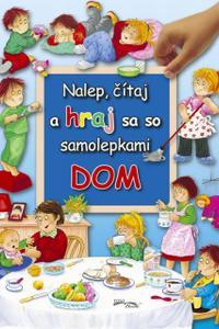 Nalep, čítaj a hraj sa so samolepkami - Dom