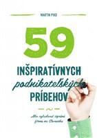 59 inšpiratívnych podnikateľských príbehov