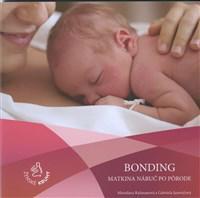 Bonding – matkina náruč po pôrode