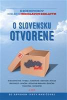 O Slovensku otvorene: 6 rozhovorov nielen s Miroslavom ...