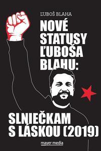 Nové statusy Ľuboša Blahu