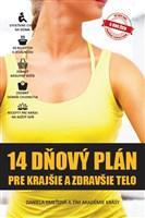 14 dňový plán pre krajšie a zdravšie telo