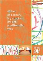 44 hier na podporu hry s bábkou pre deti predškolského veku