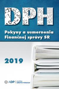 DPH - Pokyny a usmernenia Finančnej správy 2019