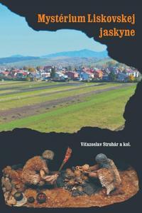 Mystérium Liskovskej jaskyne