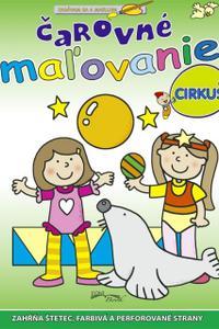 Čarovné maľovanie - cirkus