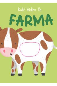 Kuk! Vidím Ťa Farma