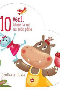 10 vecí, ktoré sa mi na tebe páčia Grétka a Olívia