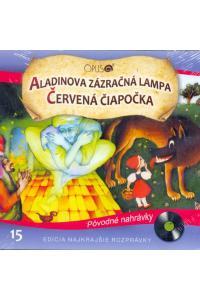 Aladinova zázračná lampa, Červená čiapočka (Najkrajšie rozprávky 15) - Audiokniha