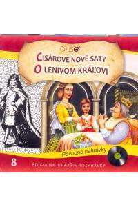 Cisárove nové šaty, O lenivom kráľovi (Najkrajšie rozprávky 8) - Audiokniha