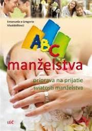 ABC manželstva, príprava na prijatie sviatosti manželstva