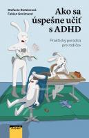 Ako sa úspešne učiť s ADHD