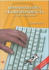 Administratíva a korešpondencia pre 1. ročník OA - 3.vydanie