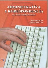 Administratíva a korešpondencia pre 2. ročník OA - 2.vydanie