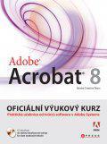 Adobe Acrobat 8 - Oficiální výukový kurz