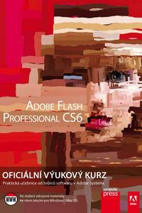 Adobe Flash CS6 Professional - Oficiální výukový kurz