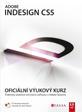 Adobe InDesign CS5 - Oficiální výukový kurz