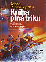 Adobe Photoshop CS4 - Kniha plná triků