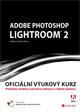 Adobe Photoshop Lightroom 2 - Oficiální výukový kurz