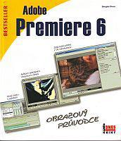 Adobe premiere 6 - Obrazový průvodce
