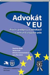 Advokát v EU - Právní předpisy o advokacii v zemích EU