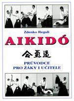 Aikidó - průvodce pro žáky i učitele