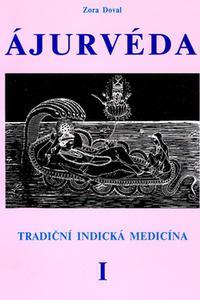 Ájurvéda I. - Tradiční indická medicína