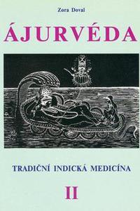 Ájurvéda II. - Tradiční indická medicína