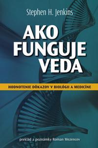 Ako funguje veda - Hodnotenie dôkazov v biológii a medicíne