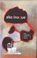 Ako Inaque - Výber z publicistiky internetového magazínu Inaque.sk