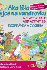 Ako išlo vajce na vandrovku / A classic tale and activities + CD