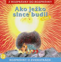 12 - Ako ježko slnce budil (Z rozprávky do rozprávky) - Audiokniha