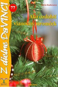 DaVinci - Ako ozdobiť vianočný stromček