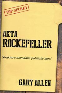 Akta Rockefeller - Struktura novodobé politické moci