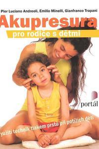 Akupresura pro rodiče s dětmi