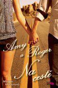 Amy a Roger - Na cestě