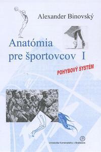Anatómia pre športovcov I - pohybový systém