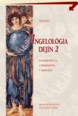 Angelológia dejín 2 - Synchronicita a periodicita v dejinách
