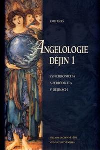 Angelologie dějin 1 - Synchronicita a periodicita v dějinách