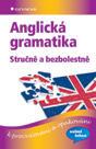 Anglická gramatika stručně a bezbolestně k procvičování a opakování