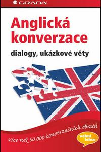 Anglická konverzace - dialogy, ukazkove věty