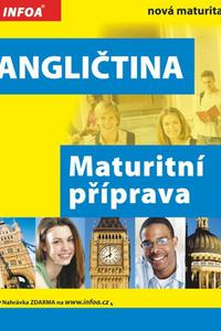 Angličtina Maturitní příprava