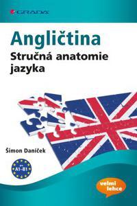 Angličtina - Stručná anatomie jazyka